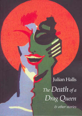 Death of a Drag Queen and Other Stories
