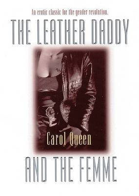 Leather Daddy and the Femme - Queen