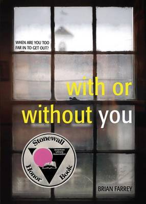 With or Without You - Farrey, Brian