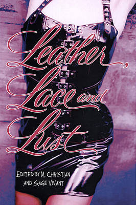 Leather, Lace and Lust
