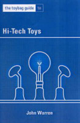 The Toybag Guide to High-Tech Toys