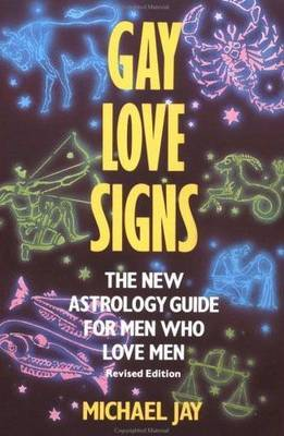Gay Love Signs: The New Astrology Guide