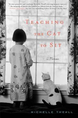 Teaching the Cat to Sit - Theall