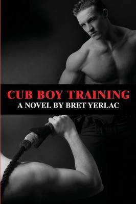 Cub Boy Training - Yerlac, Bret