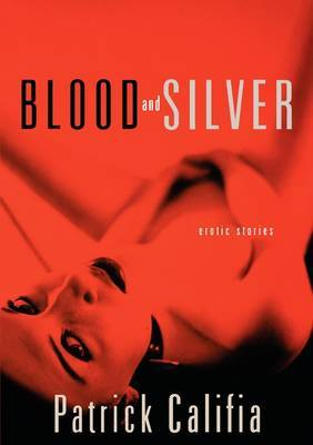 Blood and Silver: Erotic Short Stories