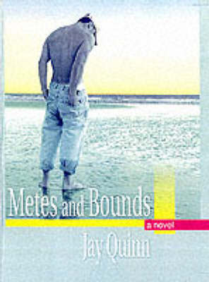 Metes and Bounds - Quinn, Jay