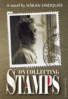 On Collecting Stamps - Lindquist, Hakan
