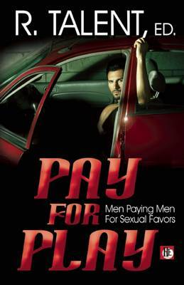 Pay For Play - Talent, R.