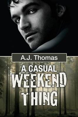Casual Weekend Thing (1) - Thomas, A.J.