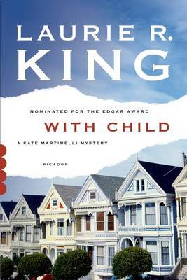 With Child - King, Laurie R.