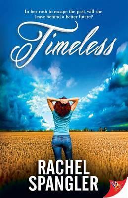 Timeless - Spangler, Rachel