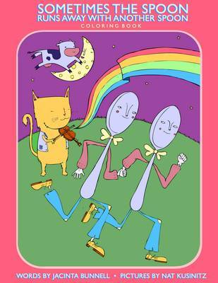 Sometimes the Spoon Runs Away With Another Spoon Coloring Book