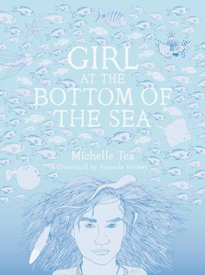 Girl At the Bottom of the Sea (Mermaid in Chelsea Creek #2)