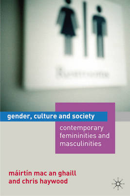 Gender, Culture and Society: Contemporar