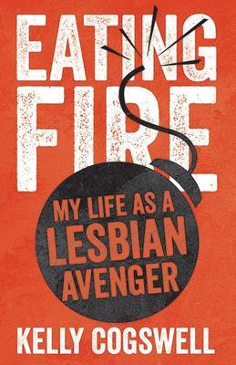 Eating Fire - Cogswell, Kelly J.