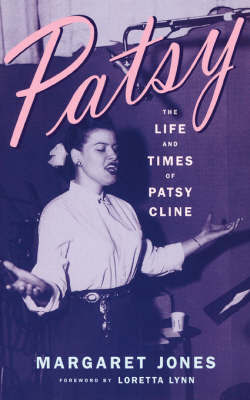 Patsy: Life and Times of Patsy Cline