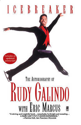 Icebreaker: Autobiography of Rudy Galind