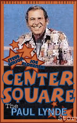 Center Square: Paul Lynde Story
