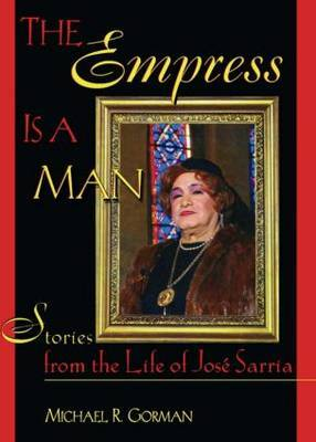 Empress is a Man: Stories from the Life