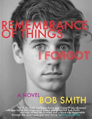 Remembrance of Things I Forgot - Smith