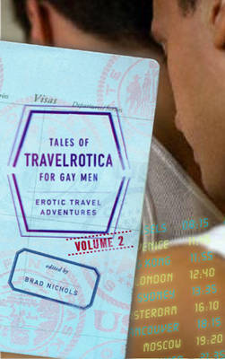 Tales of Travelrotica for Gay Men vol.2