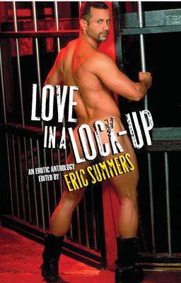 Love in a Lock-Up - Summers, Eric