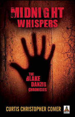 Midnight Whispers: Blake Danzig Chronicl