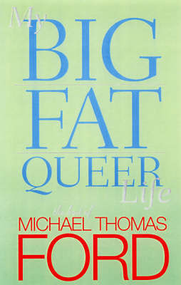 My Big Fat Queer Life - Ford