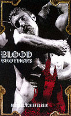 Blood Brothers - Schiefelbein, Michael