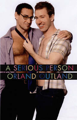Serious Person - Outland, Orland