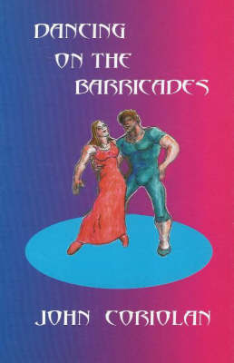 Dancing on the Barricades