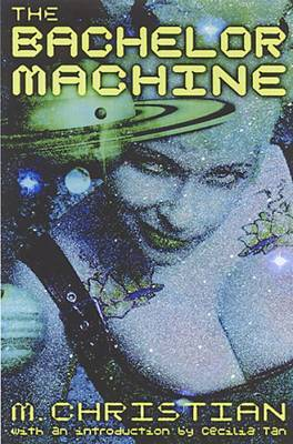Bachelor Machine: Collection of Erotic S