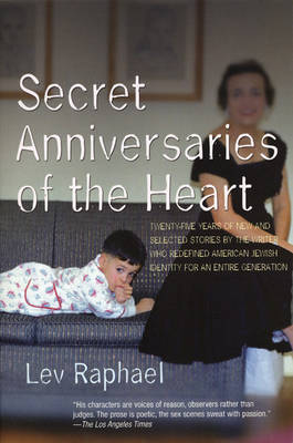 Secret Anniversaries of the Heart: New &