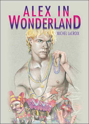 Alex in Wonderland - LaCroix