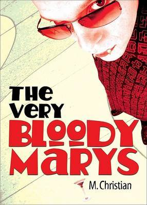 Very Bloody Marys - Christian, M.