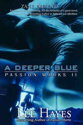 Deeper Blue: Passion Marks 2