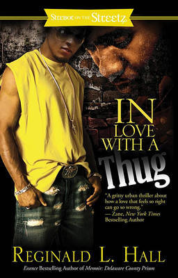 In Love With a Thug - Hall, Reginald L.