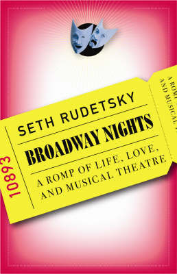 Broadway Nights: A Romp of Life, Love an