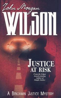 Justice at Risk (Benjamin Justice Mystery #3)