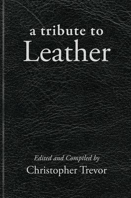 Tribute to Leather - Trevor, Christopher