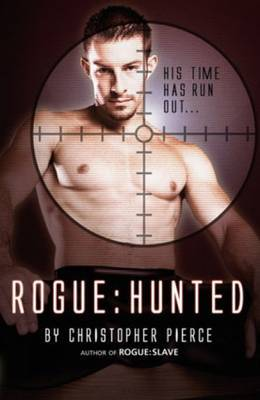 Rogue: Hunted - Pierce, Christopher