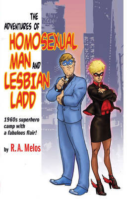 Adventures of Homosexual Man and Lesbian Ladd