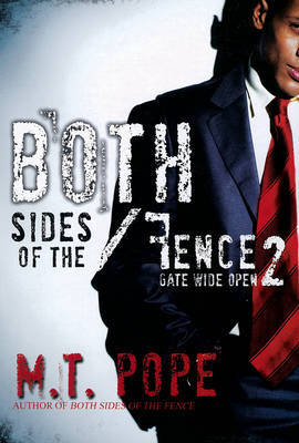 Both Sides of the Fence 2 - Pope, M.T.