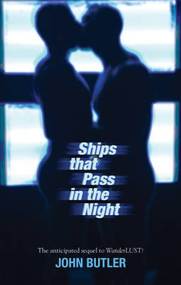 Ships That Pass in the Night - Butler, J