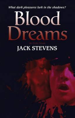 Blood Dreams - Stevens, Jack