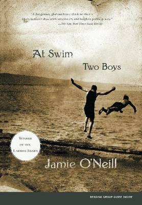 At Swim, Two Boys - O'Neill, Jamie (US)