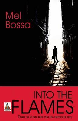 Into the Flames - Bossa, Mel