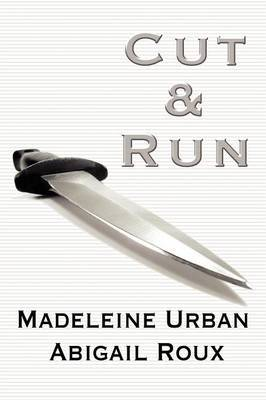 Cut & Run - Urban, Madeleine & Roux, (1)