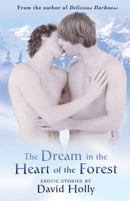 Dream in the Heart of the Forest - Holly