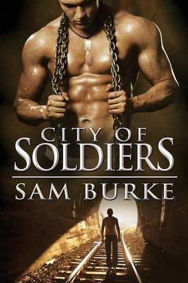 City of Soldiers - Burke, Sam